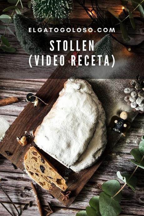 Esta es mi receta de Stollen y aquí te muestro cómo lo hago