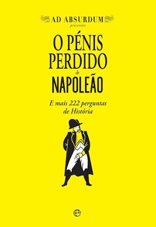 ¡O pénis perdido de Napoleão! - Ad Absurdum en portugués