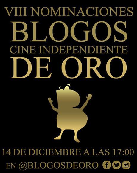 Fecha Nominaciones Premios de Cine Independiente Blogos de Oro 2021