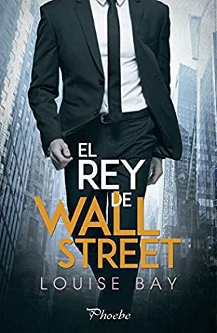 El rey de Wall Street de Louise Bay