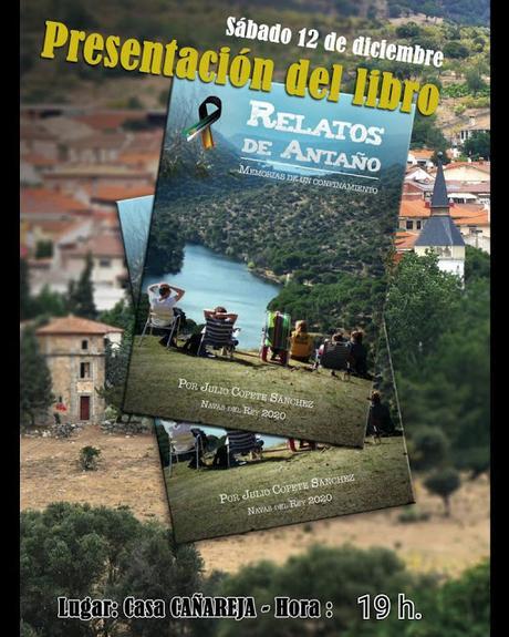 Julio Copete presenta en Navas del Rey Relatos de antaño