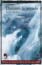 Durante la nevada. Luis Roso