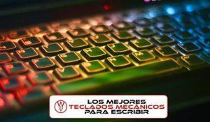 Los mejores teclados mecánicos para escribir