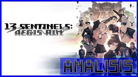 ANÁLISIS: 13 Sentinels Aegis Rim