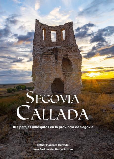 Segovia Callada, un nuevo libro para despedir el 2020