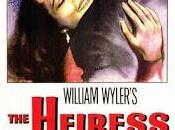 heredera (The heiress, William Wyler, 1949. EEUU)
