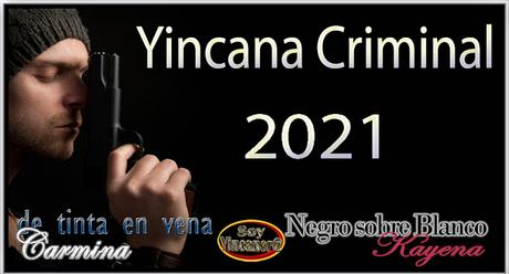 YINCANA CRIMINAL 2021
