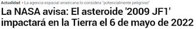 Prensa alarmista, sensacionalista y poco rigurosa a la hora de validar la información respecto a la noticia del asteroide 2009 FJ1 que se aproximará a la Tierra el próximo 06/05/22