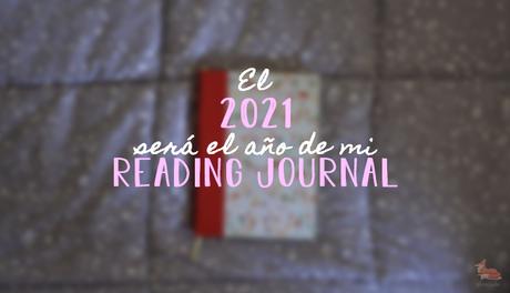 El 2021 será el año de mi reading journal