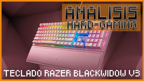 ANÁLISIS: Teclado Razer BlackWidow V3