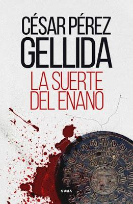 La suerte del enano - César Pérez Gellida