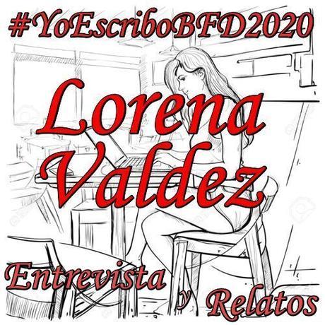 (Entrevista y Relatos) Yo Escribo BFD 2020 by Lorena Valdez