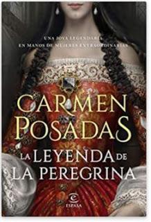 «La leyenda de la peregrina» de Carmen Posadas