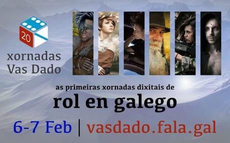 Xornadas dixitais de rol en galego Vas Dado (6 al 7 de Febrero)