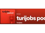 Turijobs lanza primer podcast RRHH especializado Turismo Hostelería.