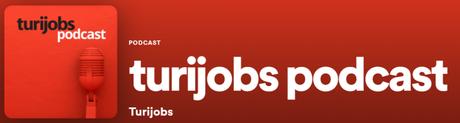 Turijobs lanza el primer podcast de RRHH especializado en Turismo y Hostelería.