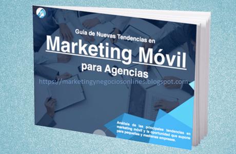 Definición de marketing móvil y su importancia para los negocios