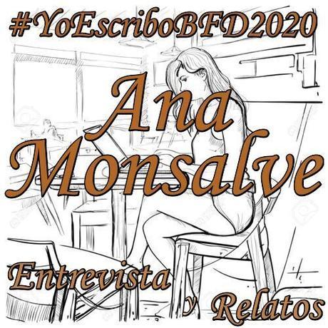 (Entrevista y Relatos) Yo Escribo BFD 2020 by Ana Monsalve