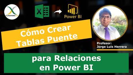 Cómo Crear Tablas Puente para Relaciones en Power BI, Crear Relaciones de Datos con Power BI