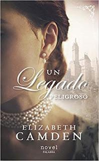 Un legado peligroso de Elizabeth Camden