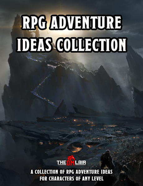 RPG Adventure Ideas Collection, de Luke Hart (The DM Lair)