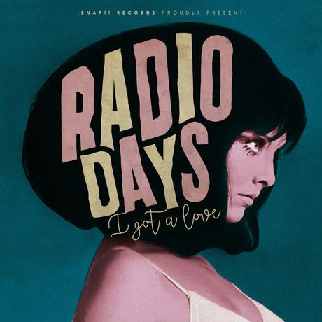 [Apuesta Telúrica] Radio Days - I Got A Love