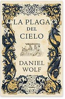 «La plaga del cielo (Saga de los Fleury 4)» de Daniel Wolf