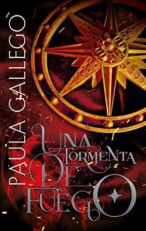 Una tormenta de fuego de Paula Gallego