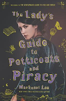 Reseña #527 - The Lady's Guide to Petticoats and Piracy (Montague Sibilings #2)