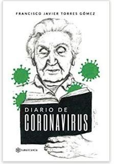 «Diario de Coronavirus» de Francisco Javier Torres