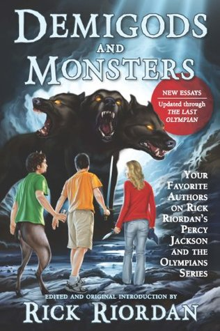 Reseña #528 - Demigods and Monsters: Your Favorite Authors on Rick Riordan's Percy Jackson and the Olympians Series