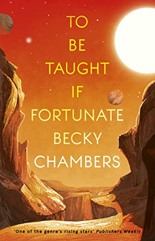 Reseña #529 - To Be Taught, If Fortunate