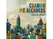 CUANDO ALCANCES Rebecca Stead