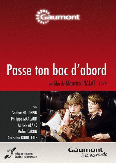 PASSE TON BAC D´ABORD - Maurice Pialat