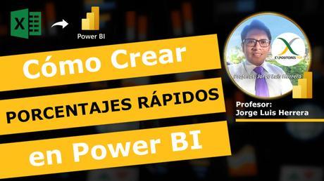 Curso Power Cómo Crear Porcentajes Rápidos en Power BI PORCENTAJES Rápidos en Power BI