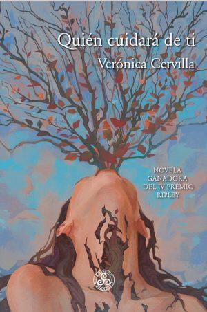 Verónica Cervilla: Quién cuidará de ti