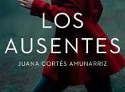 ausentes. Juana Cortés Amunarriz