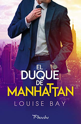Reseña:  El duque de Manhattan, Louise Bay
