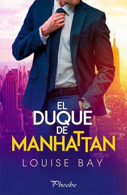 Reseña | El duque de Manhattan, Louise Bay