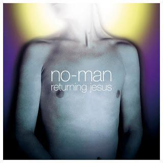 No-Man - Returning Jesus (2001)