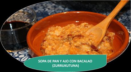SOPA DE AJO CON BACALAO (ZURRUKUTUNA)