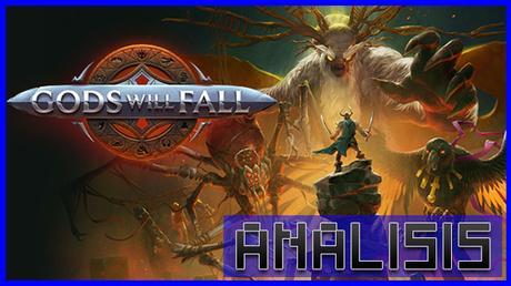 ANÁLISIS: Gods Will Fall