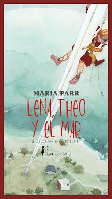 LENA, THEO Y EL MAR - María Parr