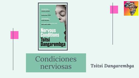 Condiciones nerviosas, de Tsitsi Dangarembga