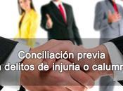 Conciliación previa delitos injuria calumnia