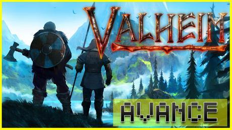 AVANCE: Valheim