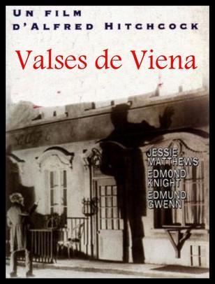 VALSES DE VIENA - A. Hitchcock 1934
