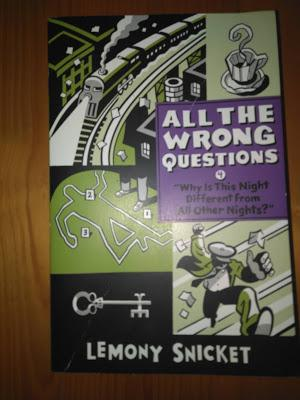 Saga All the wrong questions, Libro IV: Why is this night different from all other nights?, de Lemony Snicket