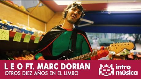 [Vídeo Telúrico] L E O (con Marc de Dorian) - Otros Diez Años En El Limbo