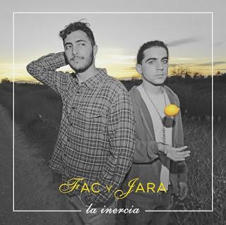 FAC Y JARA: 'LA INERCIA'